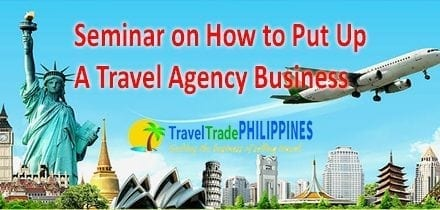 Seminar on How To Put Up a Travel Agency in the Philippines