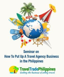 Seminar on how to put up a travel agency business in the Philippines