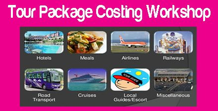 TOUR PACKAGE COSTING WORKSHOP